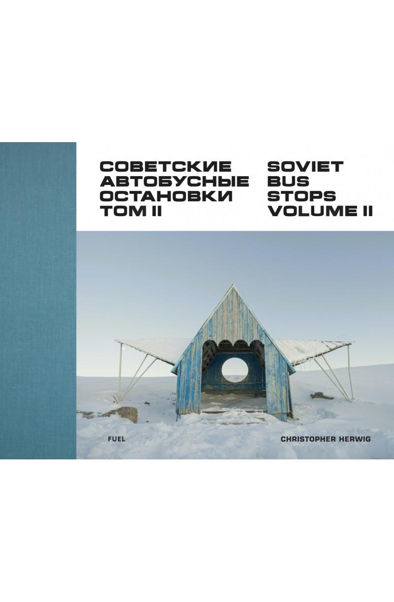 Soviet Bus Stops Volume II (editie cartonata)