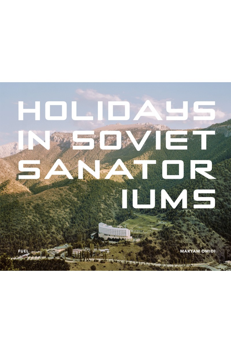 Holidays in Soviet Sanatoriums (editie cartonata)