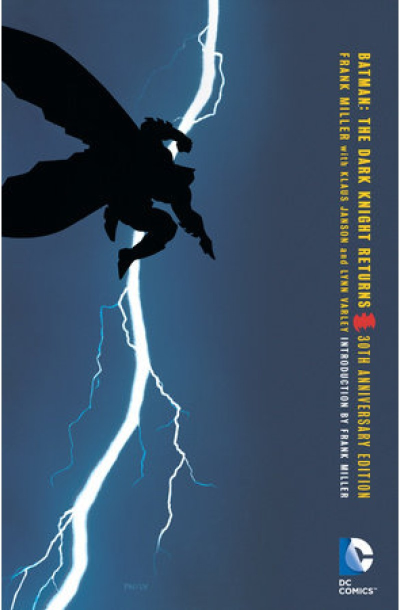 Batman: The Dark Knight Returns 30th Anniversary Edition (DC Comics)