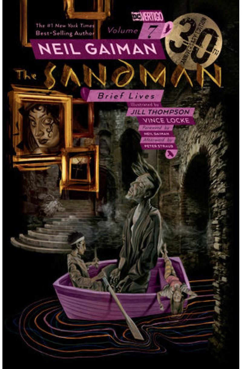 Sandman  Vol. 7: : Brief Lives 30th Anniv. Ed. (DC Comics)