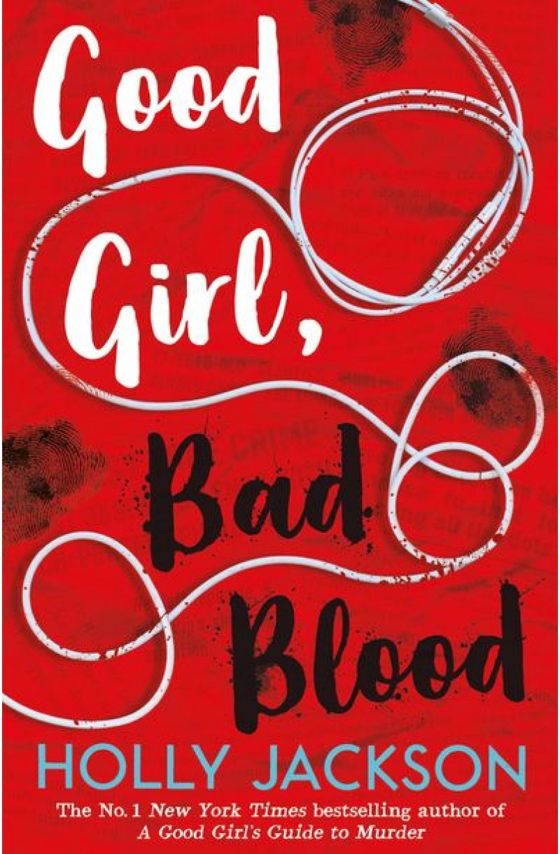 Good Girl Bad Blood - The Sunday Times bestseller and sequel to A Good Girl's Guide to Murder
