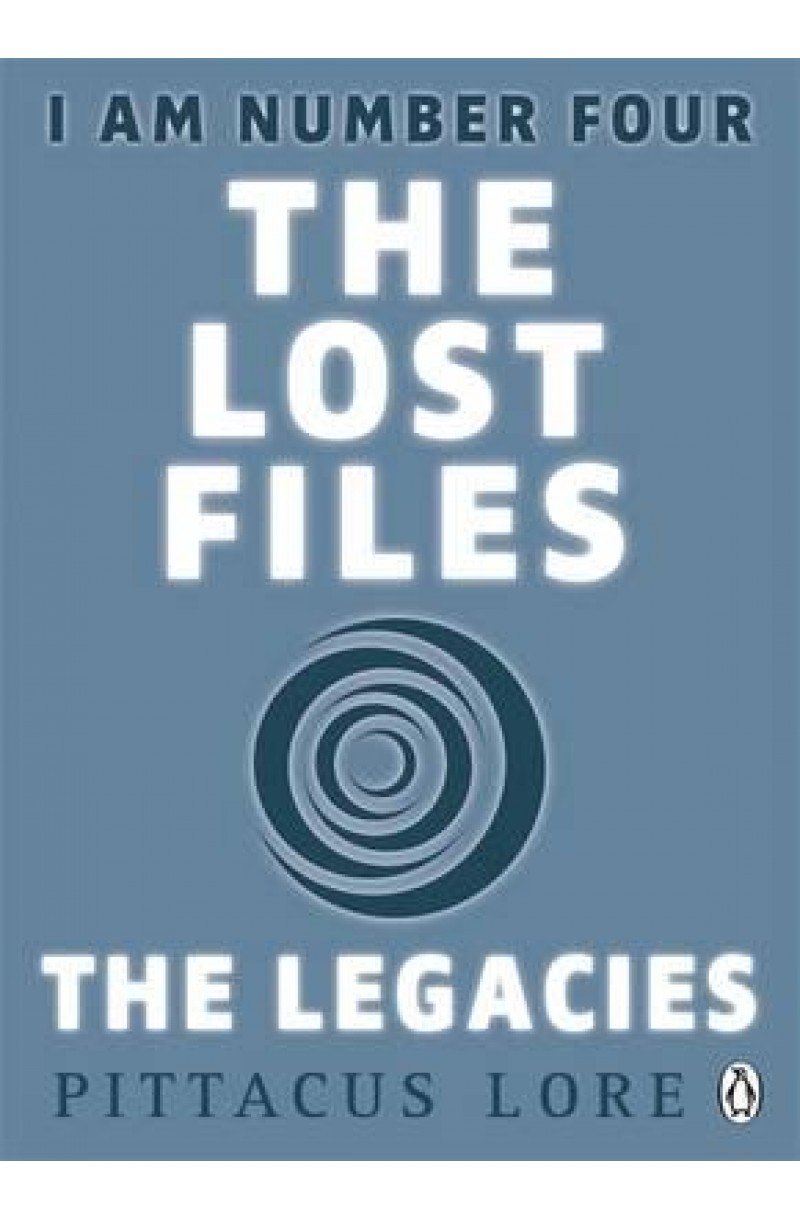 I Am Number Four: The Lost Files 7: The Legacies