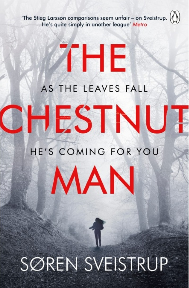 Chestnut Man: The chilling and suspenseful thriller soon to be a major Netflix series