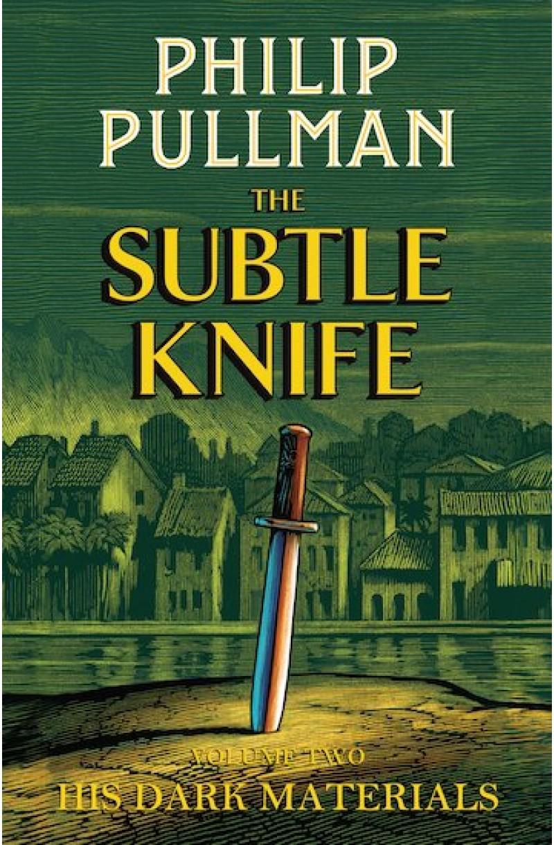 His Dark Materials 2: Subtle Knife
