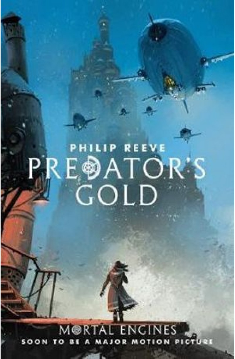 Mortal Engines 2: Predator's Gold