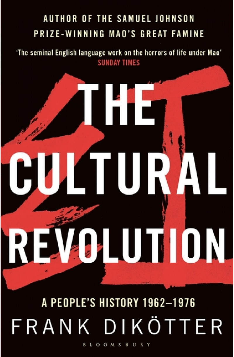 Cultural Revolution: A People's History, 1962-1976