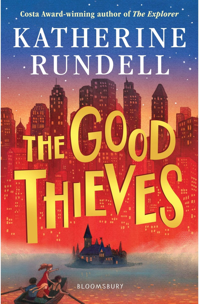 Good Thieves (FOYLES CHILDREN'S BOOK OF THE YEAR 2019) - 2020 edition