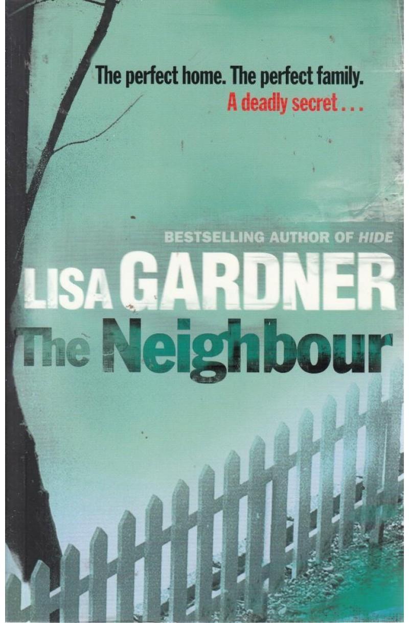 Neighbour (Winner of the ITW Thriller Award for Best Novel)