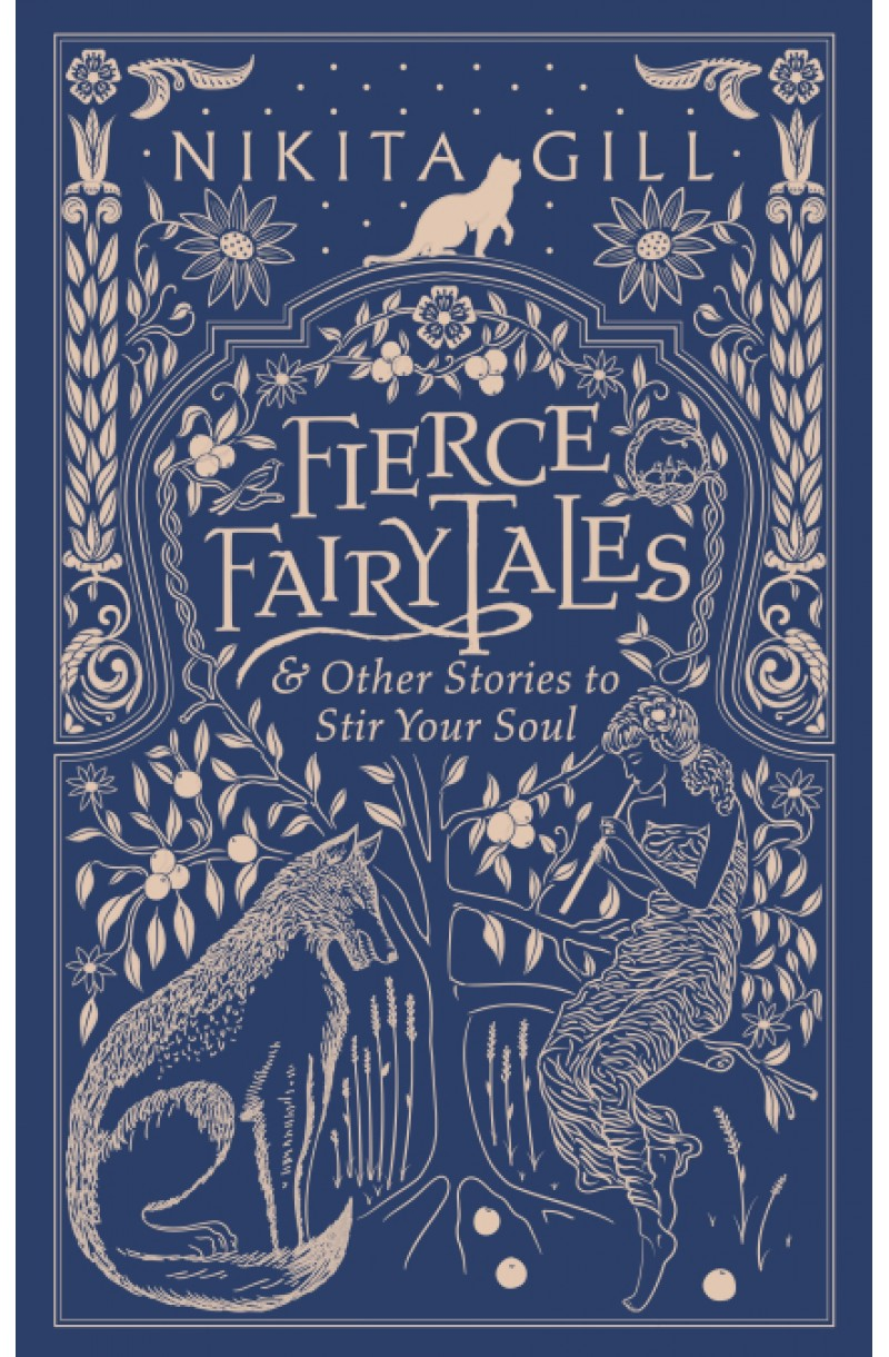 Fierce Fairytales: & Other Stories to Stir Your Soul (editie cartonata)