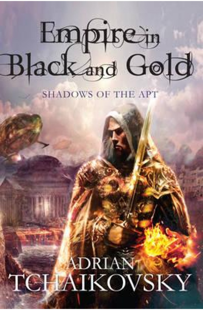 Shadows of the Apt 1: Empire in Black and Gold