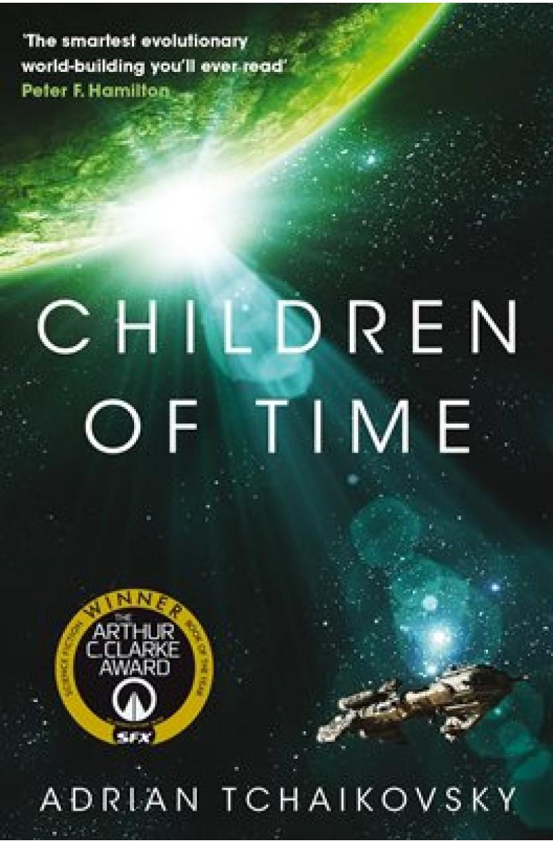 Children of Time (Winner of the 2016 Arthur C. Clarke Award for Best Novel)
