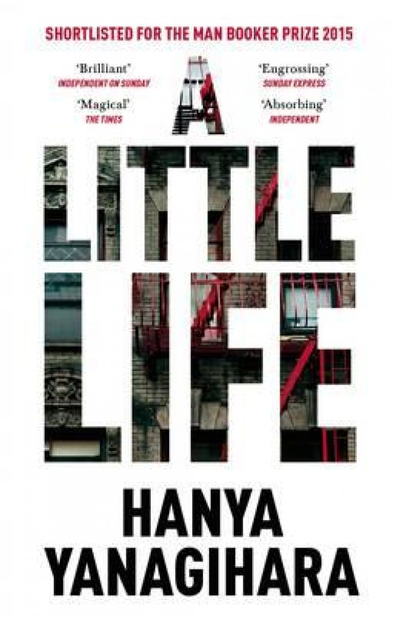 A Little Life (Shortlisted for the Booker Prize 2015)