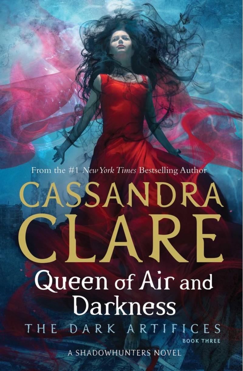 Dark Artifices: Queen of the Air and Darkness