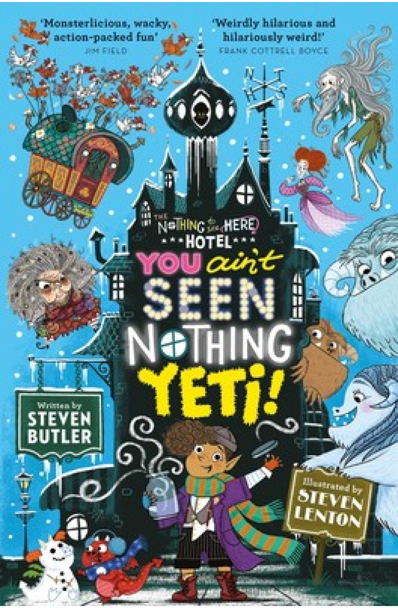 Nothing to see Here Hotel 2: You Ain't Seen Nothing Yeti!