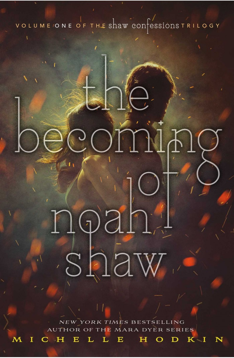 Mara Dyer 3: Becoming of Noah Shaw