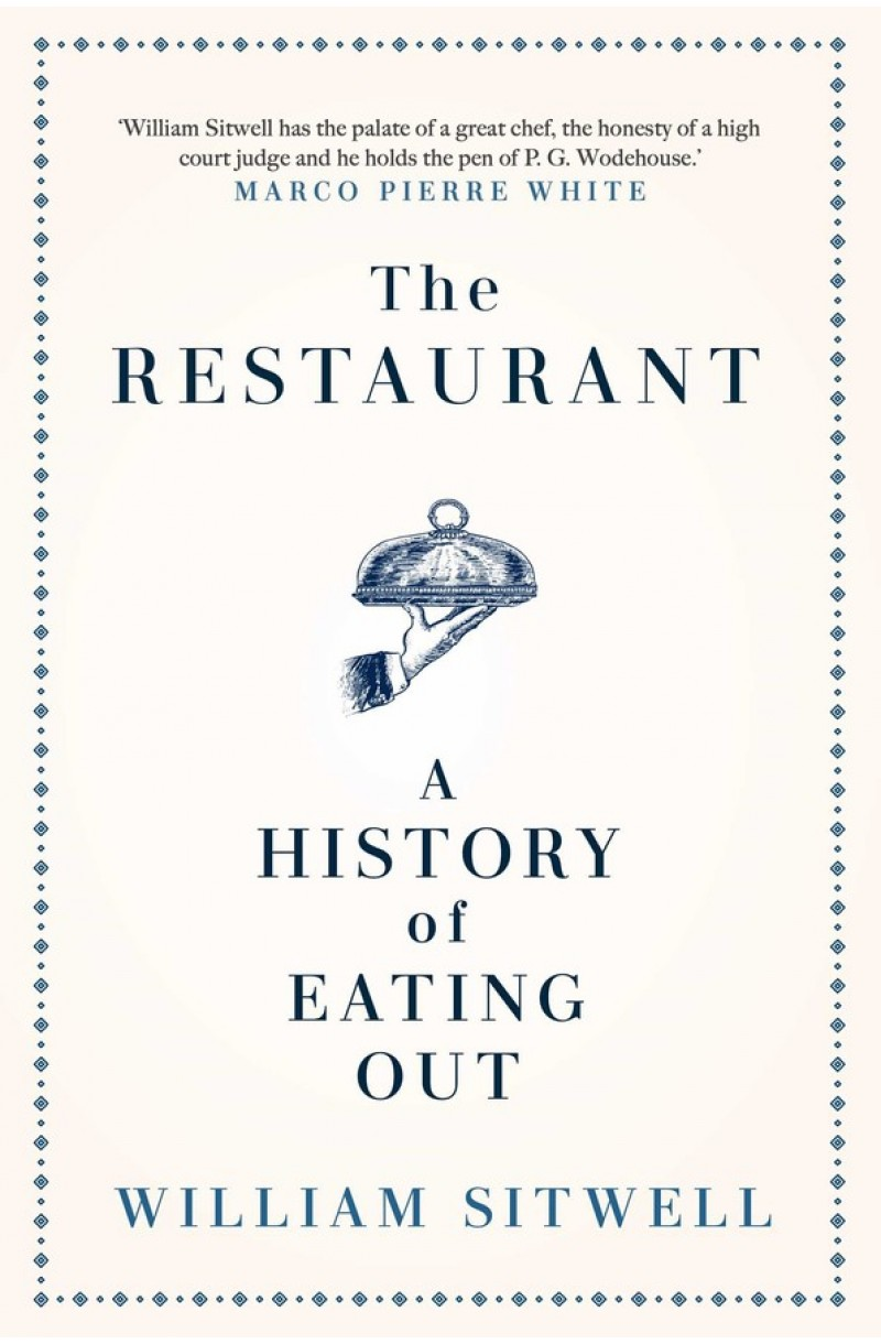 Restaurant: A History of Eating Out