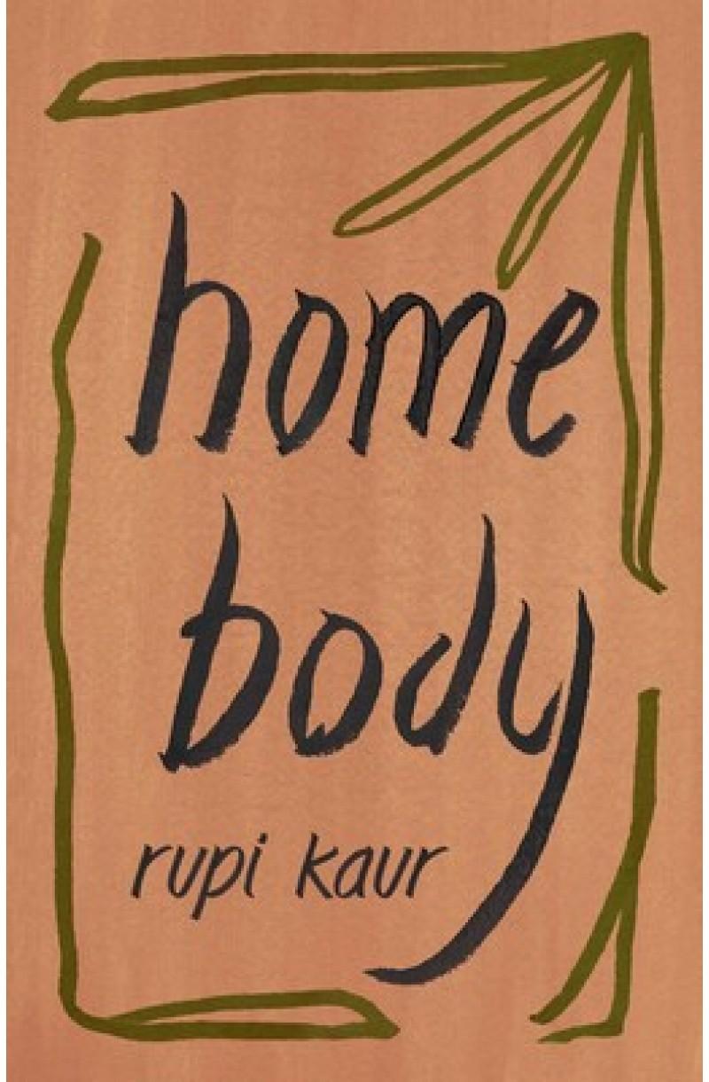 Home Body (Rupi Kaur)