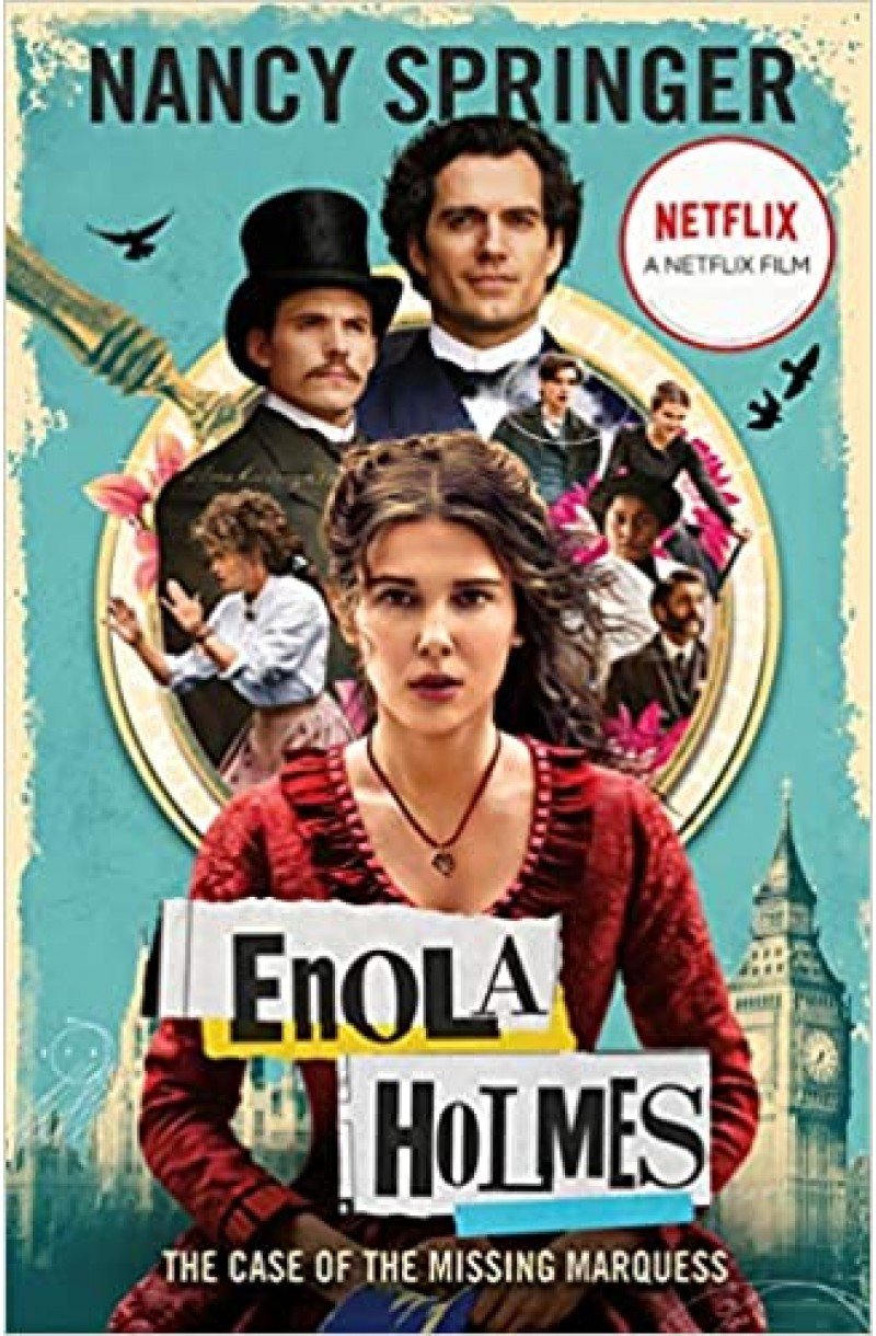 Enola Holmes: The Case of the Missing Marquess (a Netflix film)
