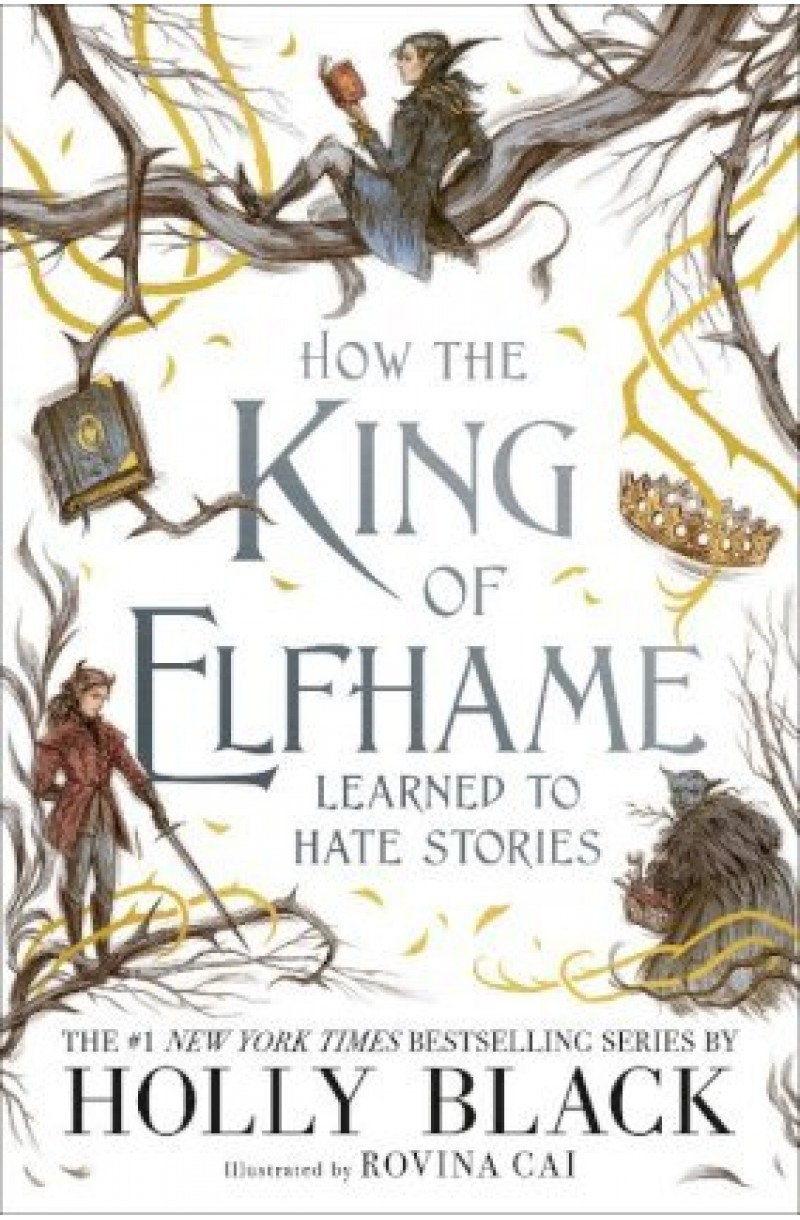 Folk of the Air: How the King of Elfhame Learned to Hate Stories (editie cartonata)