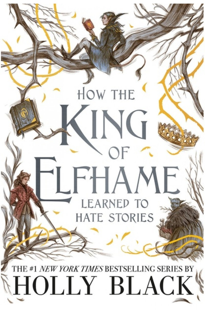 Folk of the Air: How the King of Elfhame Learned to Hate Stories (format mare)