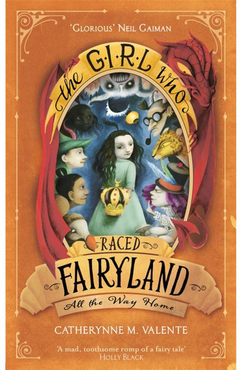 Girl Who Raced Fairyland All the Way Home