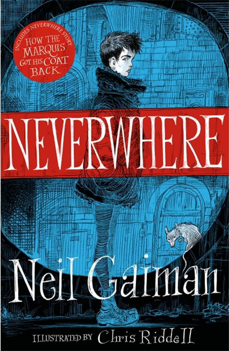 Neverwhere (Illustrated edition by Chris Ridell)
