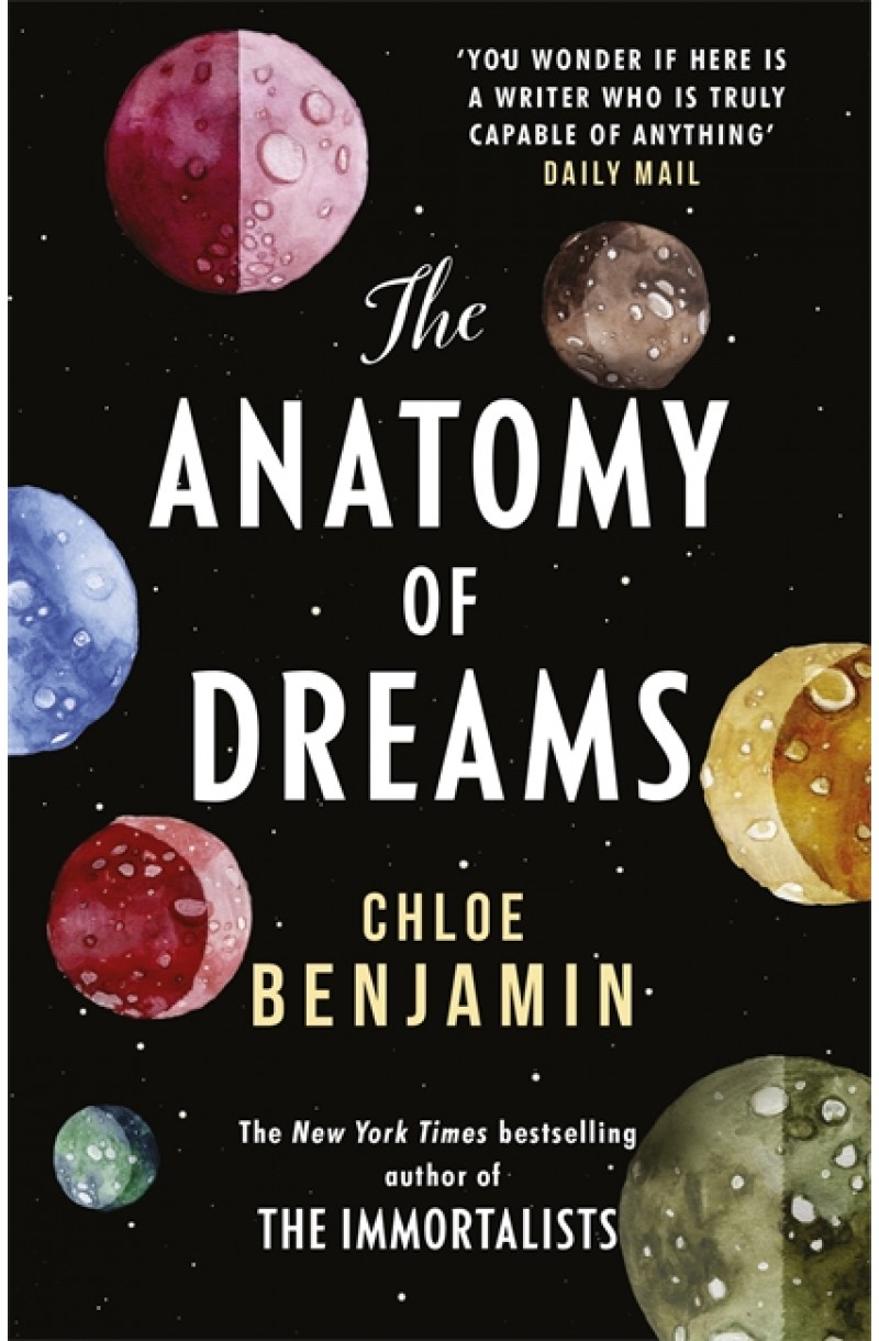 Anatomy of Dreams: From the bestselling author of THE IMMORTALISTS