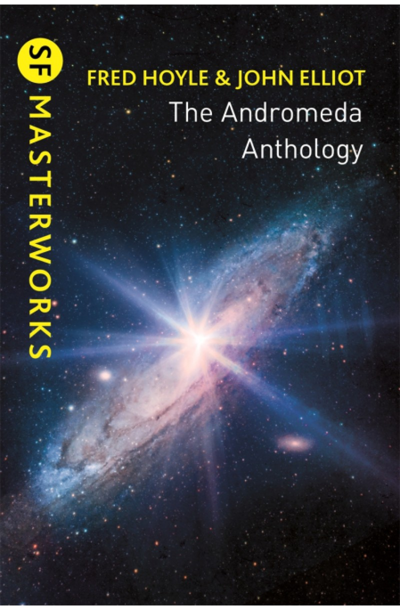 Andromeda Anthology: Containing A For Andromeda and Andromeda Breakthrough