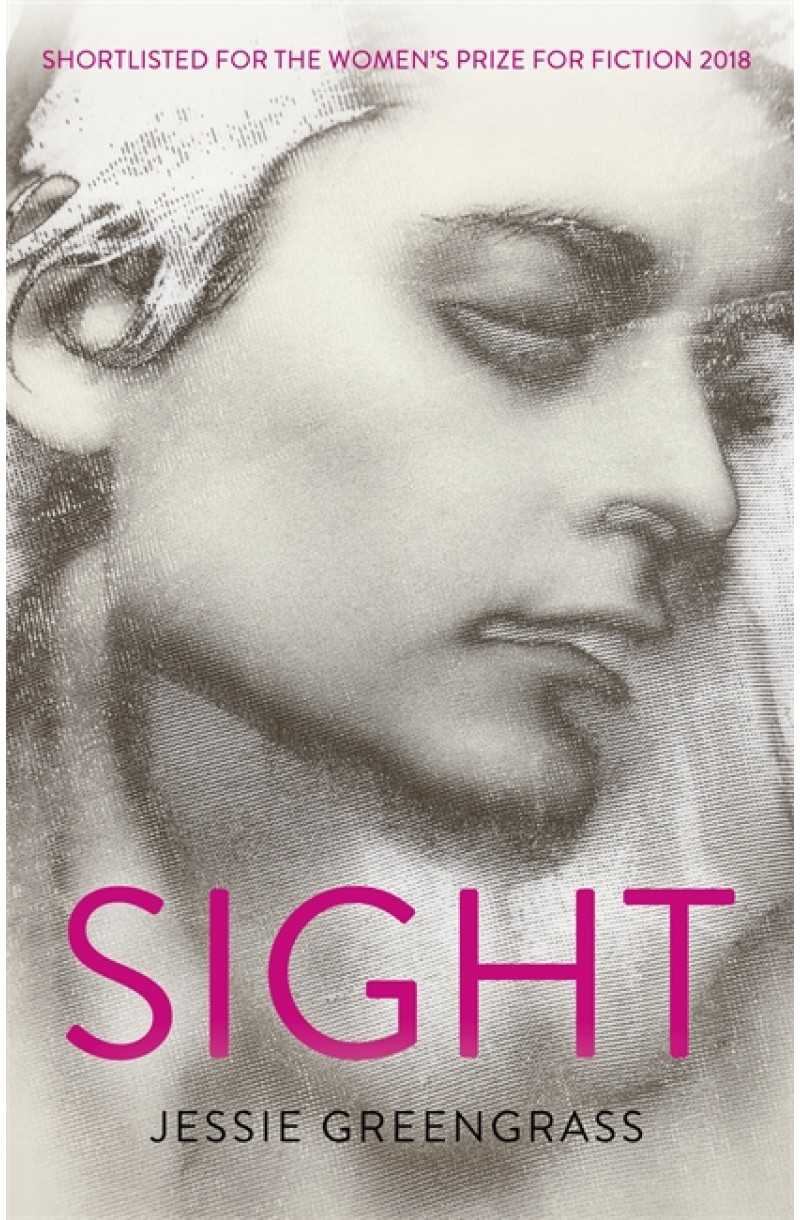 Sight (Shortlisted for The Women's Prize for Fiction 2018)