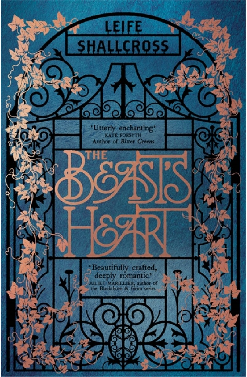 Beast's Heart: The magical tale of Beauty and the Beast, reimagined from the Beast's point of view