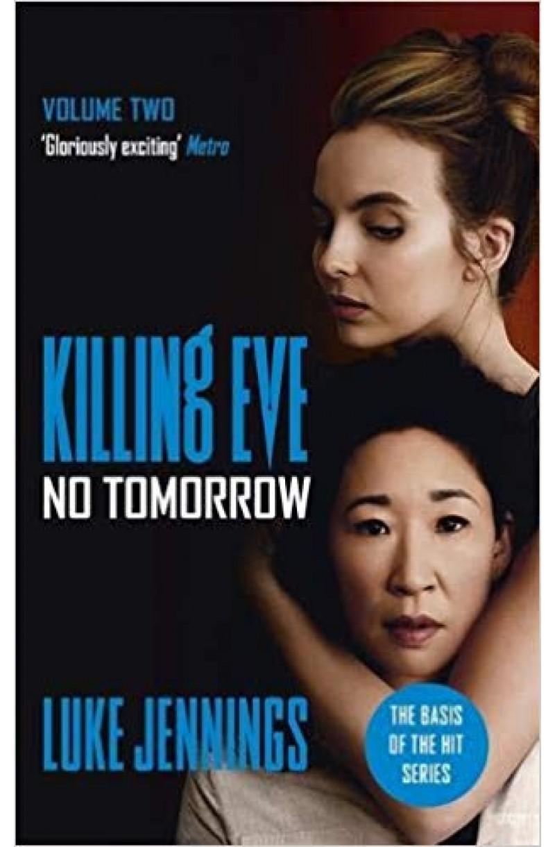 No Tomorrow: Killing Eve 2