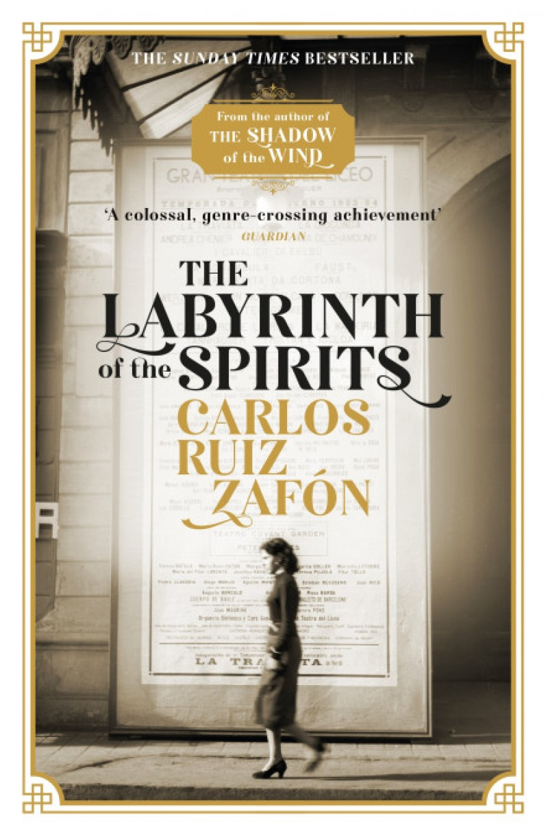 Labyrinth of the Spirits (The Cemetery of Forgotten Books)