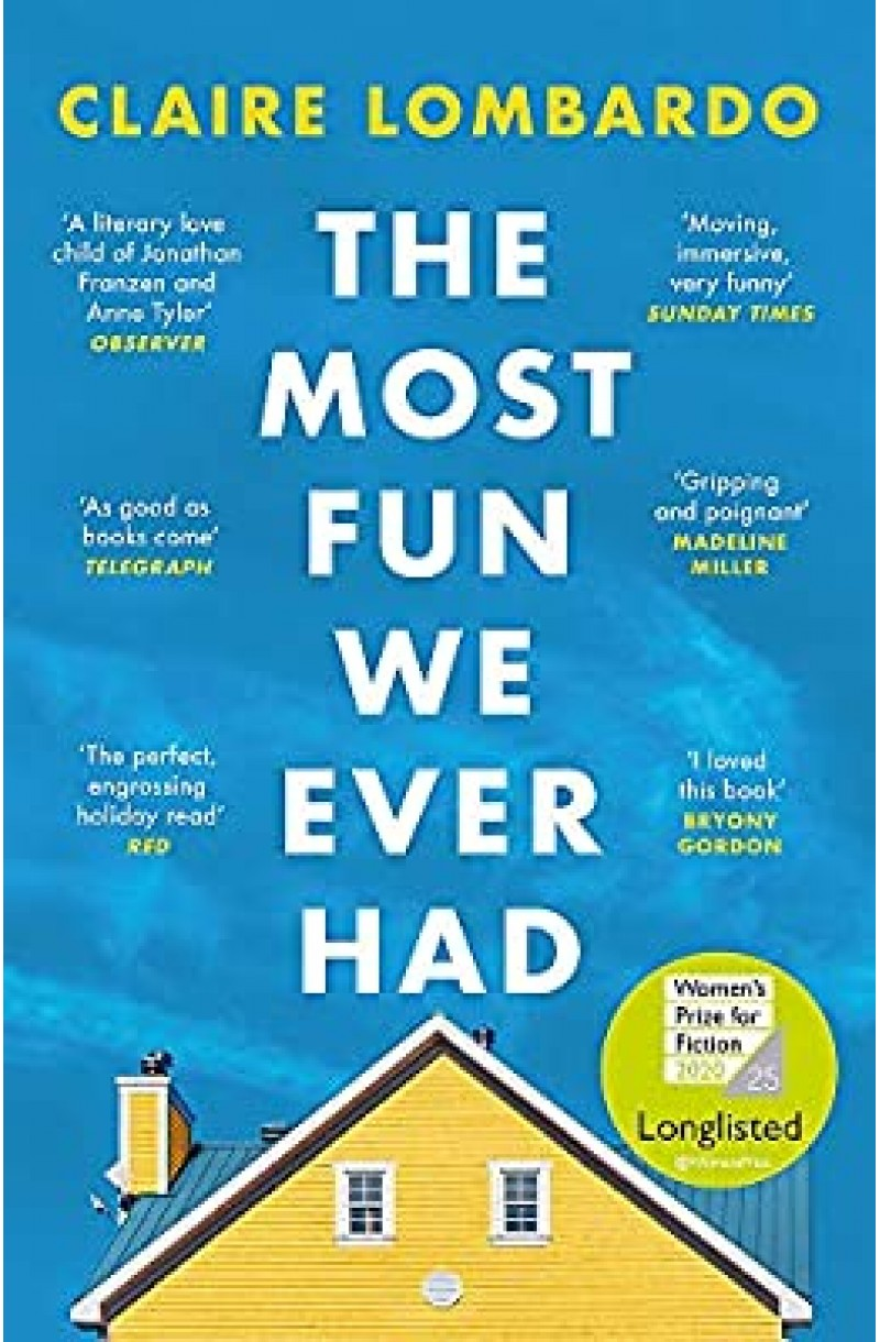 Most Fun We Ever Had (Longlisted for the Women's Prize for Fiction 2020)