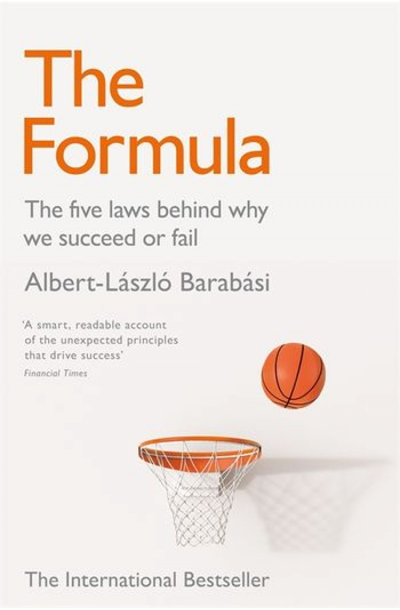 Formula: The Five Laws Behind Why We Succeed or Fail