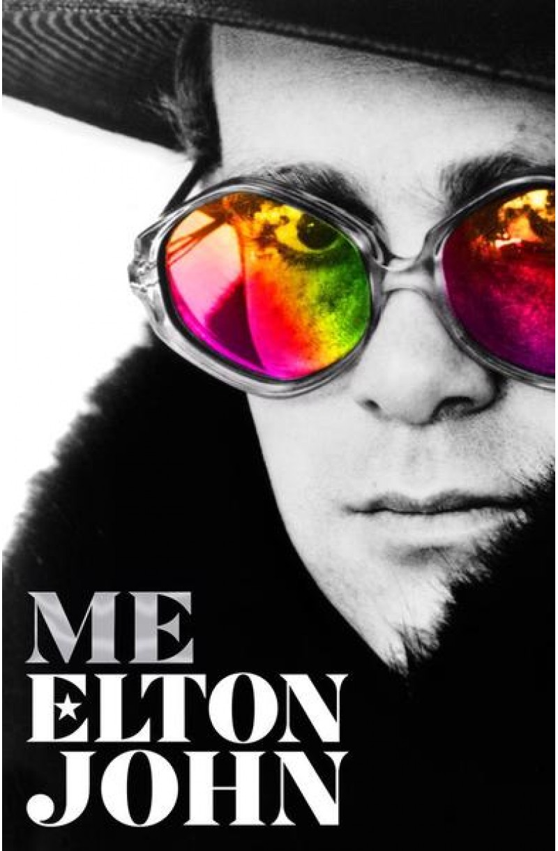 Me: Elton John Official Autobiography (editie cartonata) - Shortlisted for the The British Book Award for Non-fiction Book of 2020