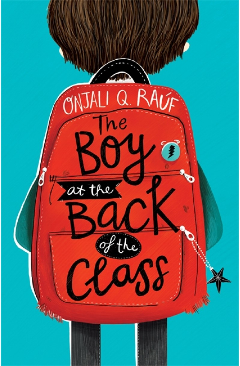 Boy at the Back of the Class (WINNER OF THE BLUE PETER BOOK AWARD 2019  & OF THE WATERSTONES CHILDREN'S BOOK PRIZE 2019)