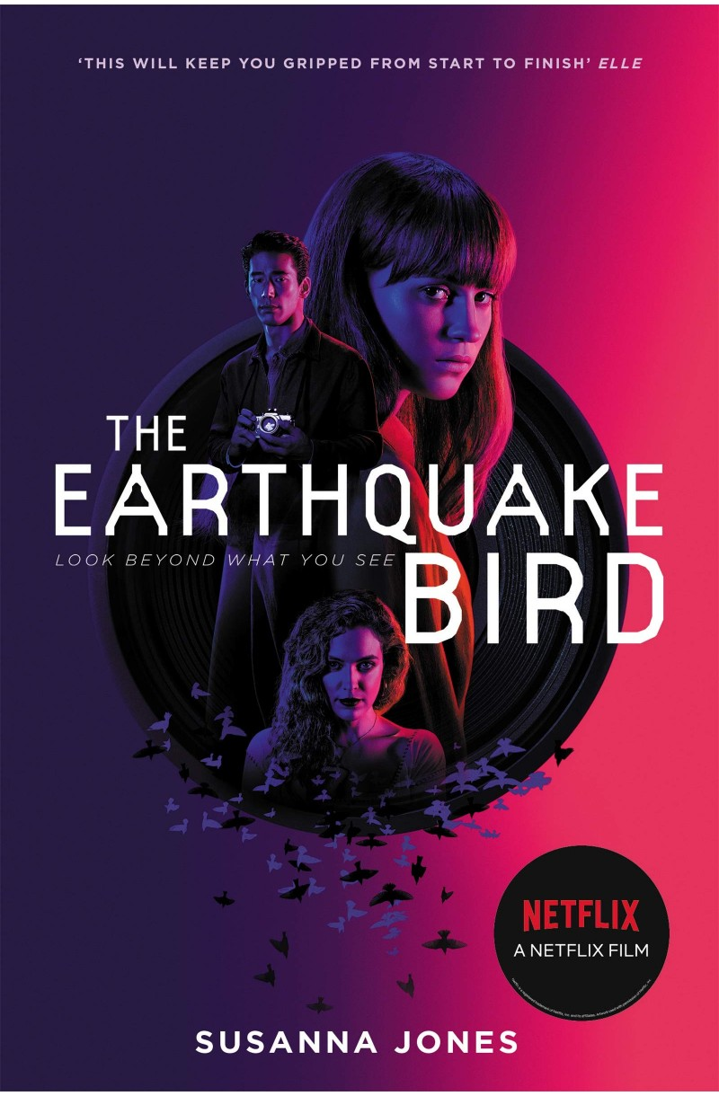 Earthquake Bird (a Netflix Film) - Winner of the CWA New Blood Dagger for Best Debut Crime Novel of the Year