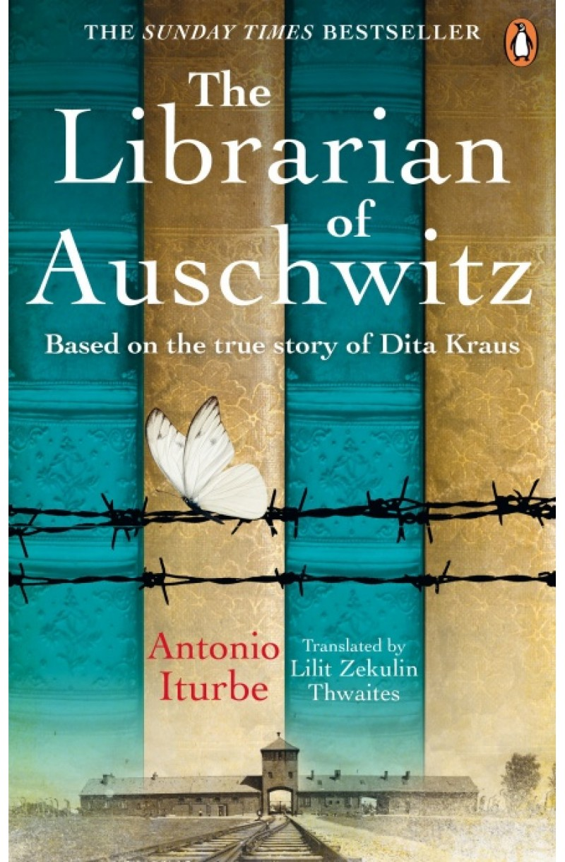 Librarian of Auschwitz: The heart-breaking international bestseller based on the incredible true story of Dita Kraus