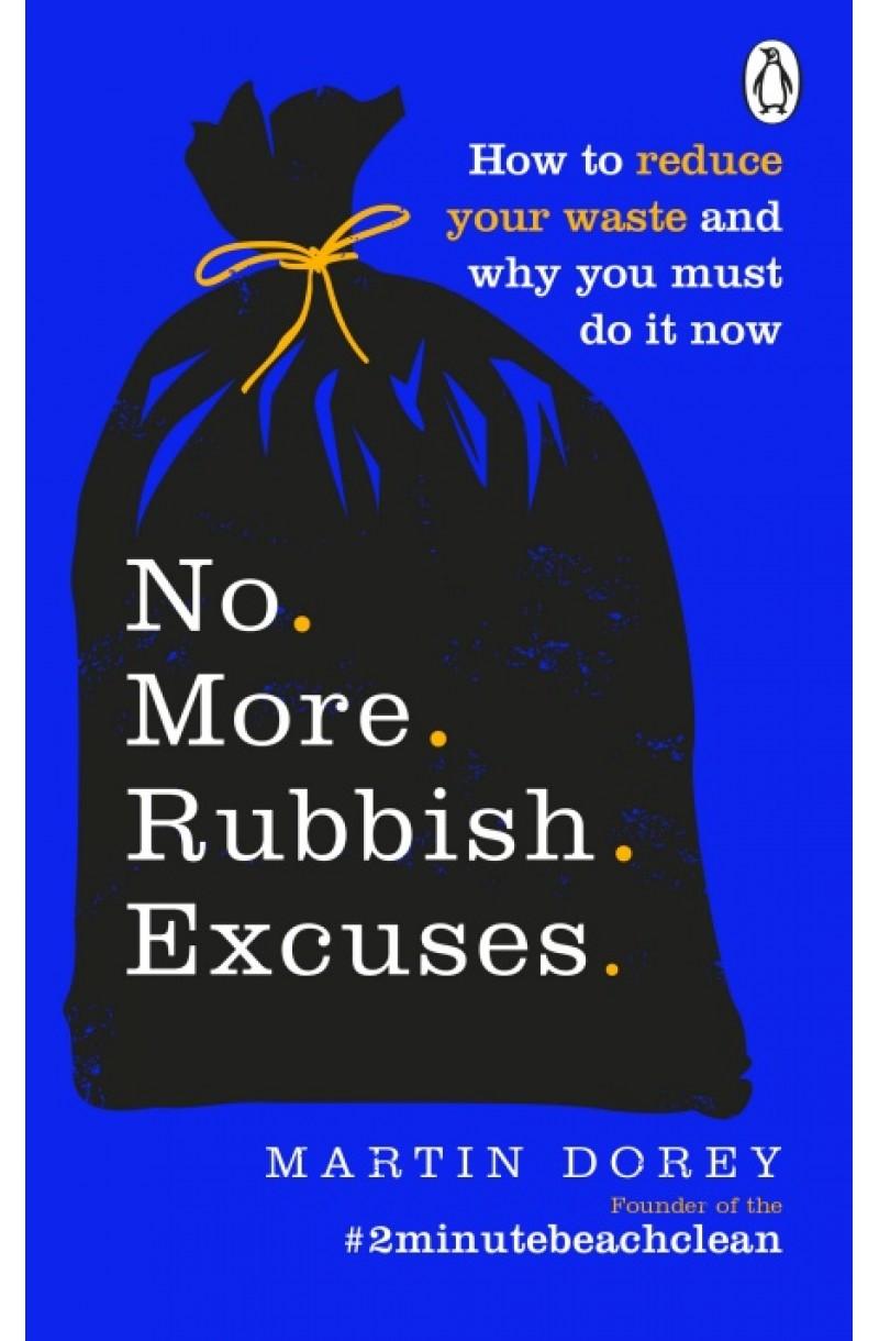 No More Rubbish Excuses (editie de buzunar)