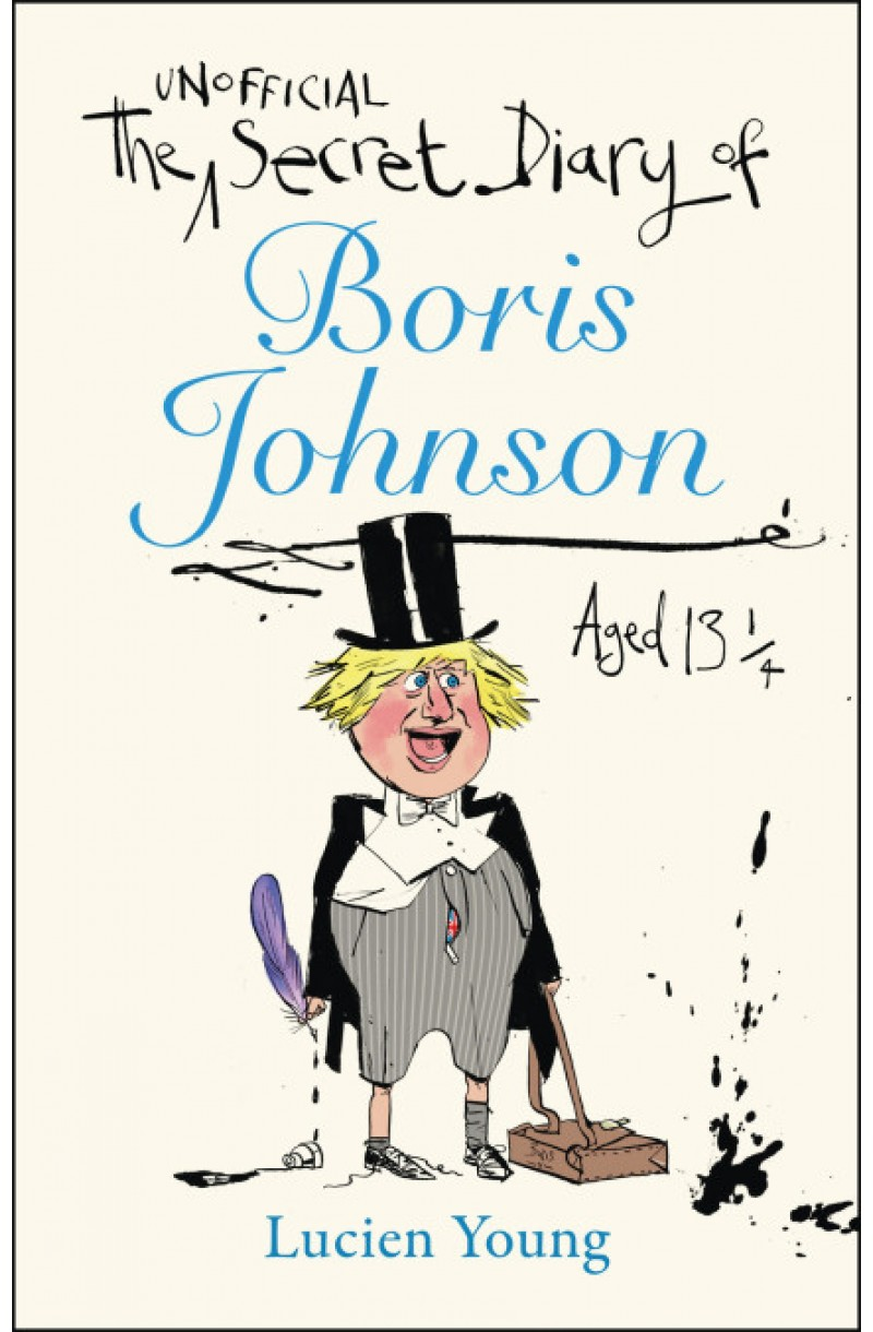 Secret Diary of Boris Johnson Aged 13/4