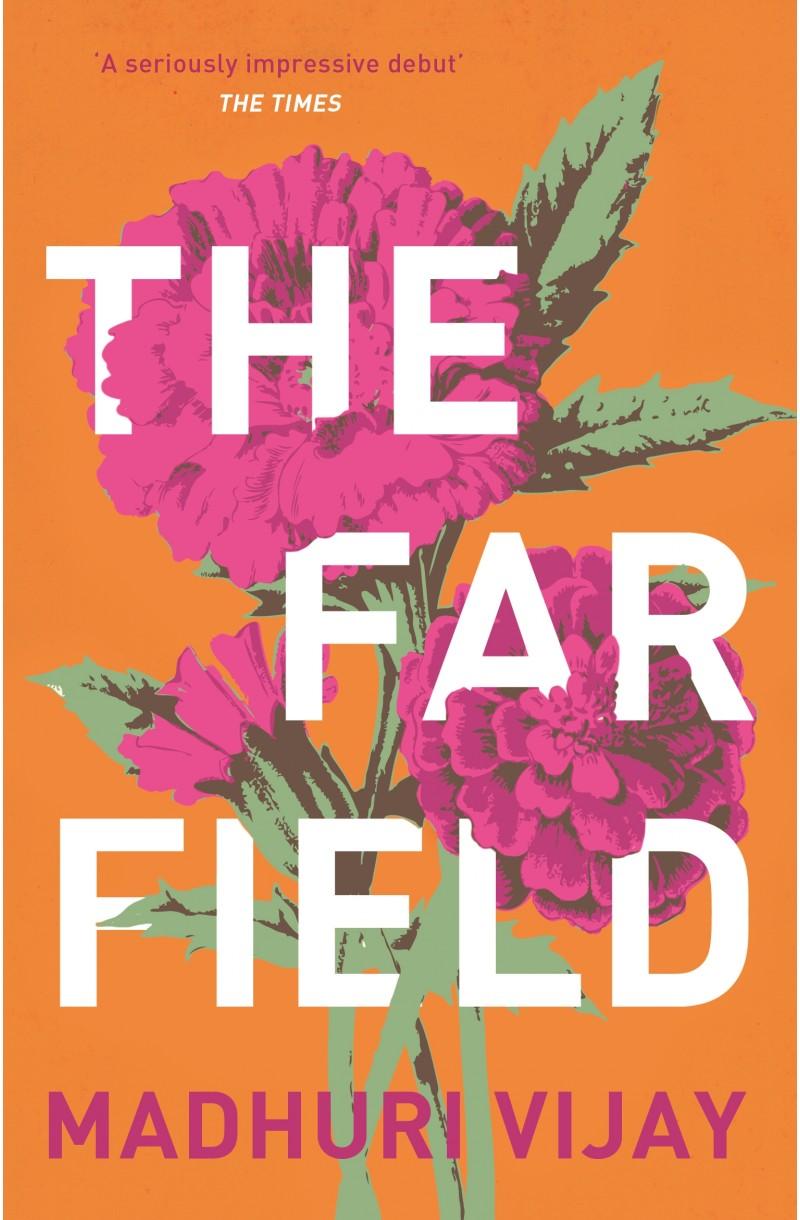 Far Field (WINNER OF THE 2019 JCB PRIZE FOR LITERATURE)