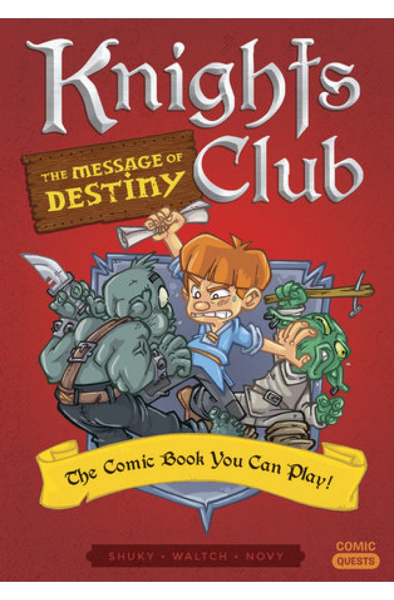 Knights Club: The Message of Destiny - The Comic Book You Can Play