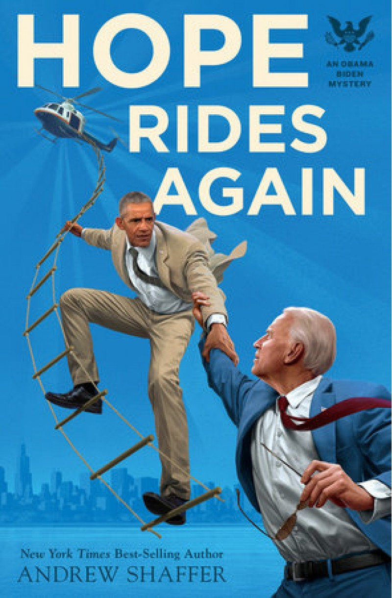 Hope Rides Again: An Obama Biden Mystery