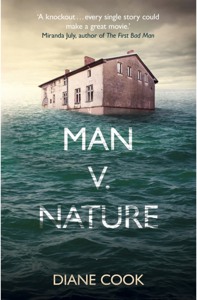 Man v. Nature (Shortlisted for the Guardian First Book Award 2015)