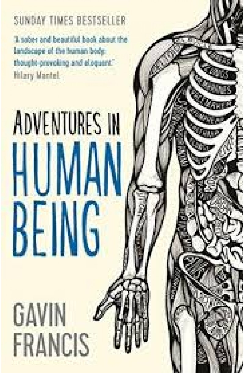 Adventures in Human Being (Wellcome Collection)