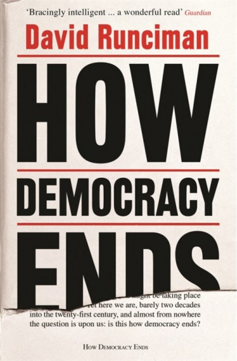 How Democracies Ends