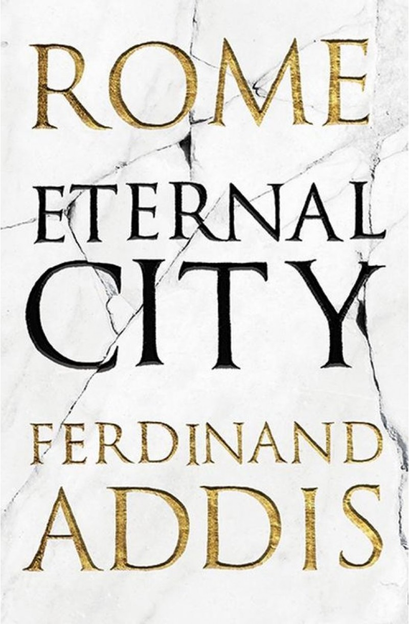 Rome: Eternal City