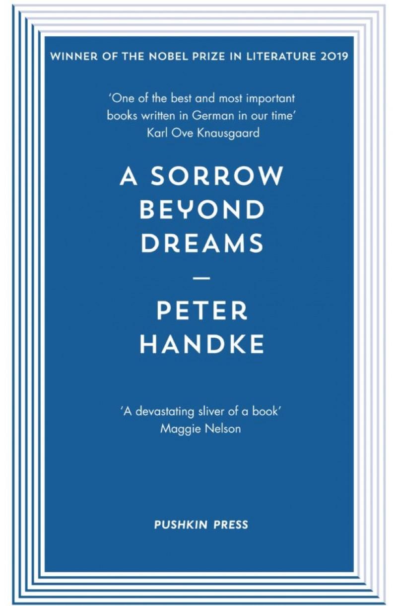A Sorrow Beyond Dreams (Nobel Prize 2019)