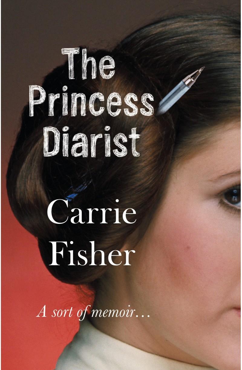 Princess Diarist: A Sort of Memoir...