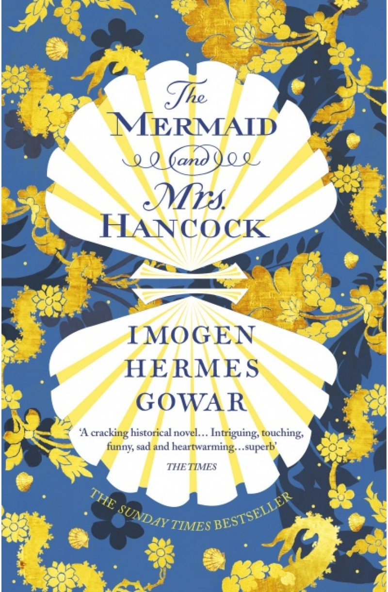 Mermaid and Mrs Hancock (Shortlisted for The Women's Prize for Fiction 2018)